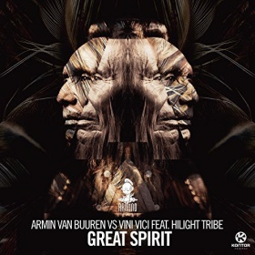 ARMIN VAN BUUREN VS. VINI VICI FEAT. HILIGHT TRIBE - GREAT SPIRIT